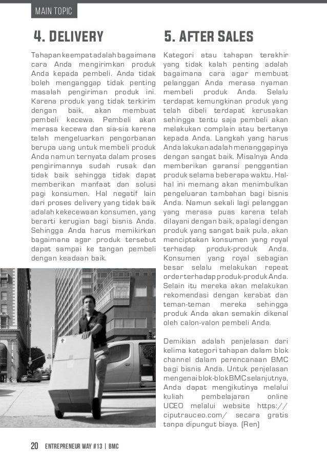 Entrepreneur Way #13 | BMC20 Main Topic 4. Delivery 5. After Sales Tahapankeempatadalahbagaimana cara Anda mengirimkan pro...