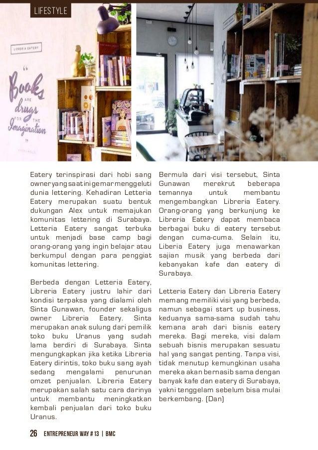 Entrepreneur Way #13 | BMC26 Eatery terinspirasi dari hobi sang owneryangsaatinigemarmenggeluti dunia lettering. Kehadiran...