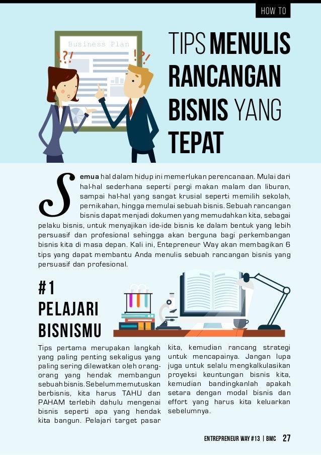 Entrepreneur Way #13 | BMC 27 How TO Business Plan Menulis Rancangan Bisnis yang Tepat #1 Pelajari Bisnismu Tips emua hal ...