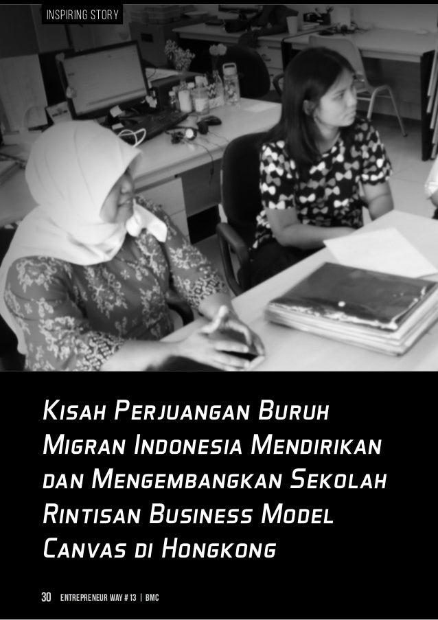 Entrepreneur Way #13 | BMC30 Kisah Perjuangan Buruh Migran Indonesia Mendirikan dan Mengembangkan Sekolah Rintisan Busines...