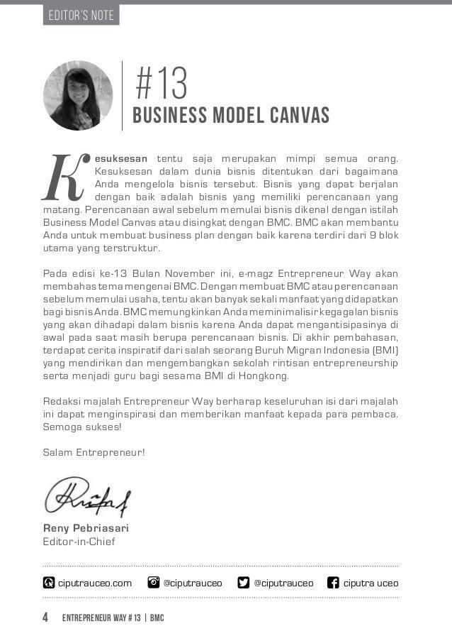 Entrepreneur Way #13 | BMC4 K esuksesan tentu saja merupakan mimpi semua orang. Kesuksesan dalam dunia bisnis ditentukan d...