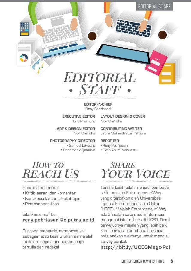 Entrepreneur Way #13 | BMC 5 Editorial Staff How to Share Reach Us Your Voice Silahkan e-mail ke Dilarang mengutip, mempro...