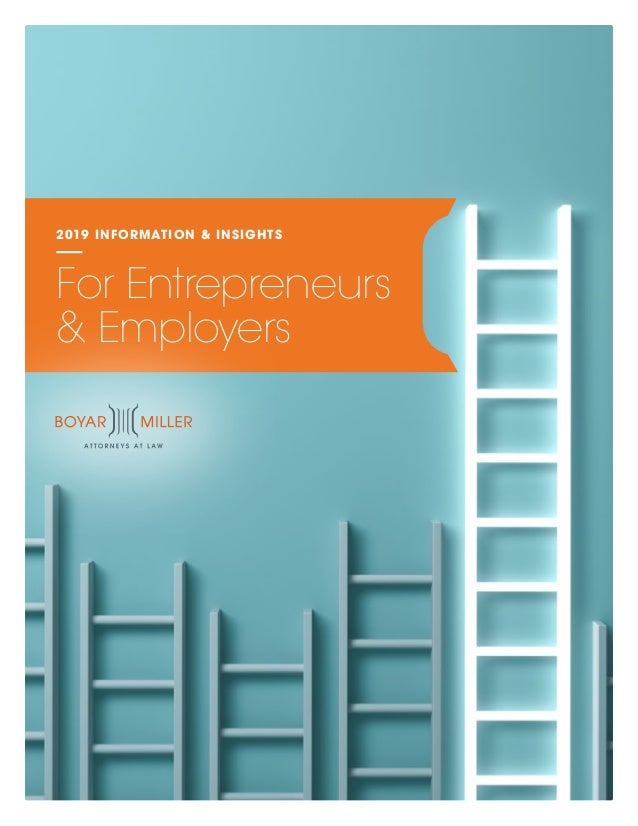 2019 INFORMATION & INSIGHTS For Entrepreneurs & Employers