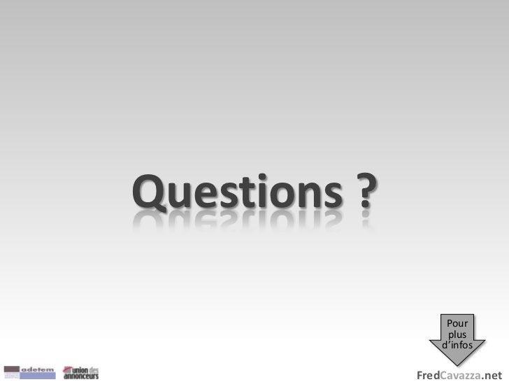 FredCavazza.net Questions ? Pour plus d'infos