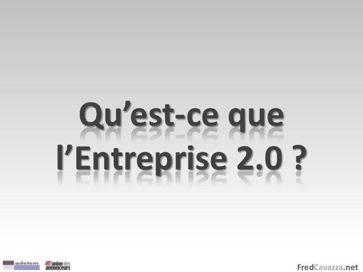 FredCavazza.net Qu'est-ce que l'Entreprise 2.0 ?