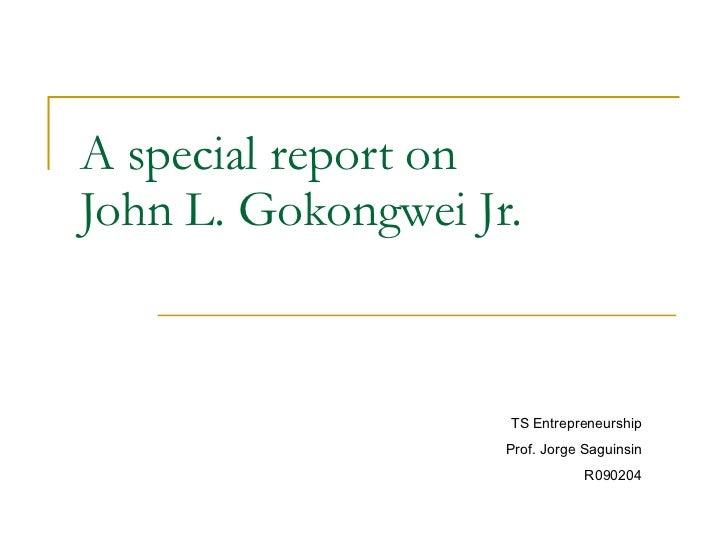john l gokongwei jr a Read and download john l gokongwei jr the path of entrepreneurship free ebooks in pdf format - romer advanced macroeconomics solution tools for conviviality ivan illich a.