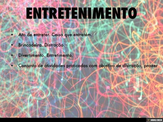 Entretenimento - Conceito e formas
