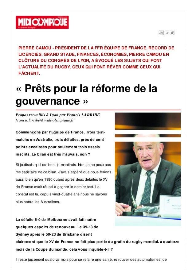 PIERRE CAMOU - PRÉSIDENT DE LA FFR ÉQUIPE DE FRANCE, RECORD DE LICENCIÉS, GRAND STADE, FINANCES, ÉCONOMIES, PIERRE CAMOU E...