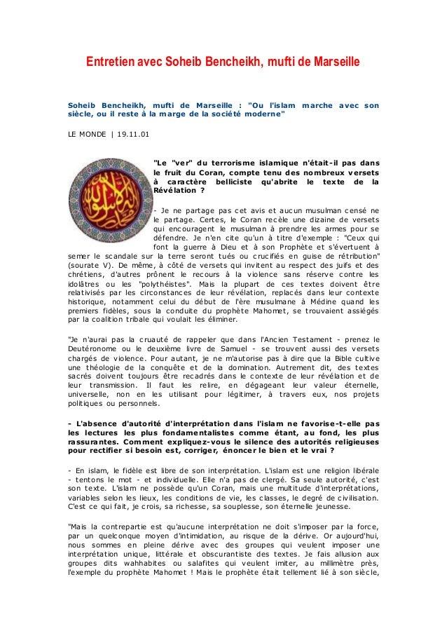 """Entretien avec Soheib Bencheikh, mufti de Marseille Soheib Bencheikh, mufti de Marseille : """"Ou l'islam marche avec son siè..."""