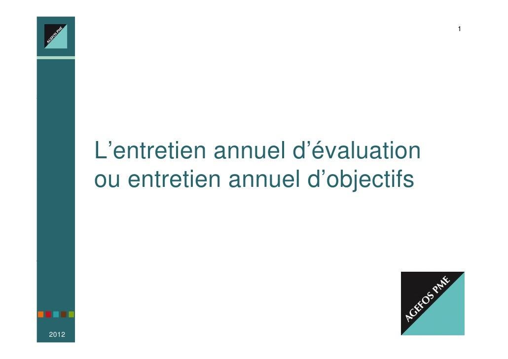 1                Votre Conseiller Emploi-Formation, partout en France       L'entretien annuel d'évaluation       ou entre...