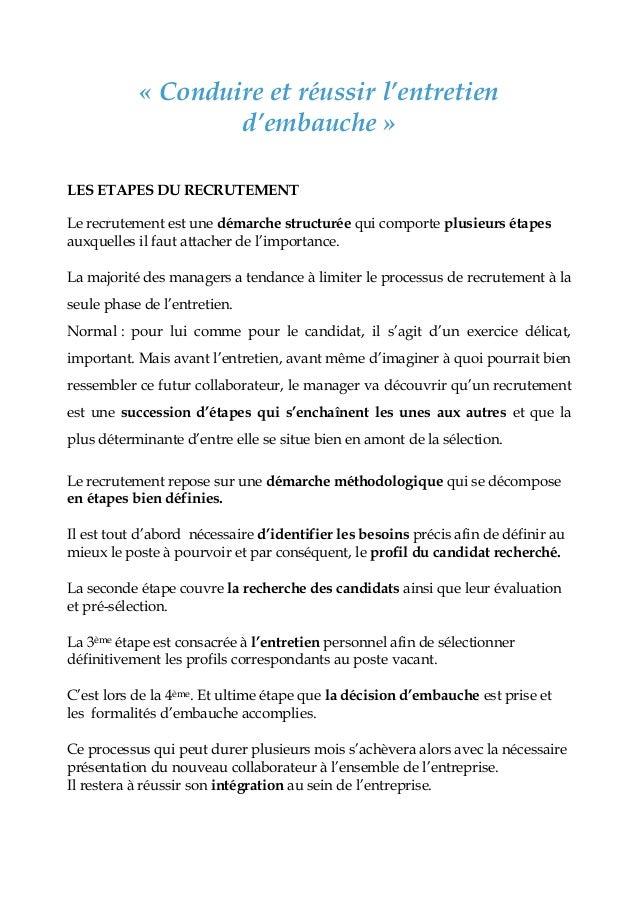 « Conduire et réussir l'entretien d'embauche » LES ETAPES DU RECRUTEMENT Le recrutement est une démarche structurée qui co...