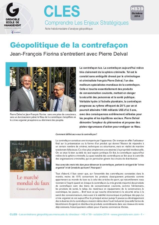 CLES  Comprendre Les Enjeux Stratégiques  Note hebdomadaire d'analyse géopolitique  Géopolitique de la contrefaçon  Jean-F...