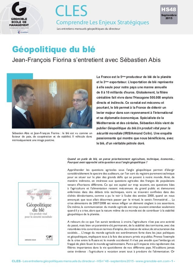 Les entretiens mensuels géopolitiques du directeur Comprendre Les Enjeux Stratégiques CLES Quand on parle de blé, on pense...