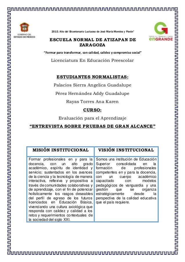 """2015. Año del Bicentenario Luctuoso de José María Morelos y Pavón"""" ESCUELA NORMAL DE ATIZAPAN DE ZARAGOZA """"Formar para tra..."""
