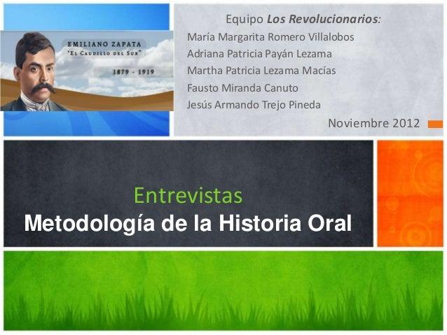 Equipo Los Revolucionarios:               María Margarita Romero Villalobos               Adriana Patricia Payán Lezama   ...