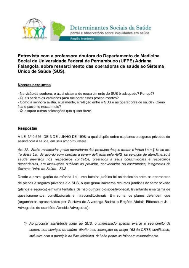 EntrevistacomaprofessoradoutoradoDepartamentodeMedicina SocialdaUniversidadeFederaldePernambuco(UFPE)...