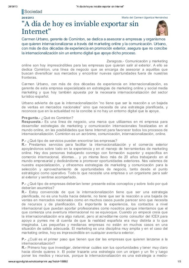 """24/04/13 """"A día de hoyes inviable exportar sin Internet""""www.aragondigital.es/noticiaImprimir.asp?notid=106892 1/3María del..."""