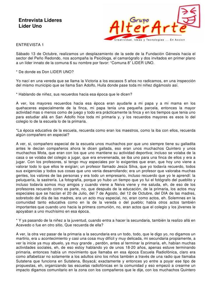 Entrevista Lideres  Líder Uno   ENTREVISTA 1  Sábado 13 de Octubre, realizamos un desplazamiento de la sede de la Fundació...