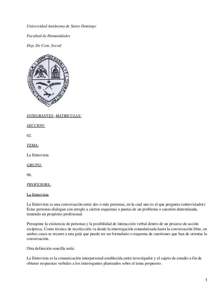 Universidad Autónoma de Santo DomingoFacultad de HumanidadesDep. De Com. SocialINTEGRANTES: MATRICULAS:SECCION:02.TEMA:La ...