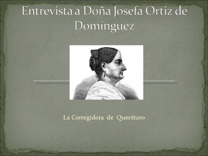 La Corregidora  de  Querétaro