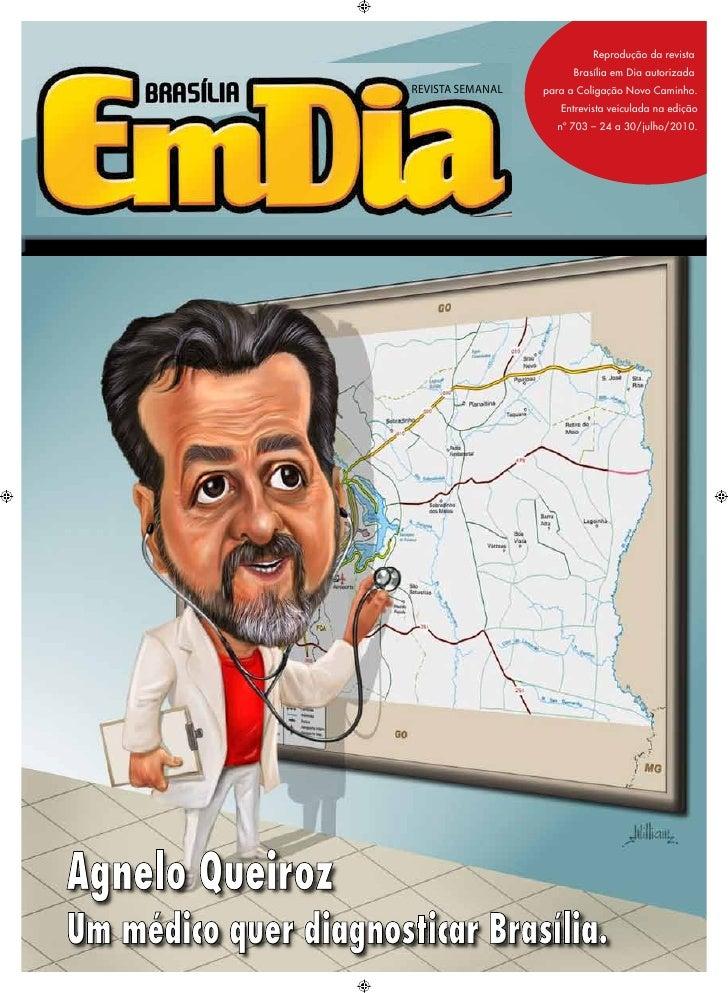 Reprodução da revista                                               Brasília em Dia autorizada                        REVI...