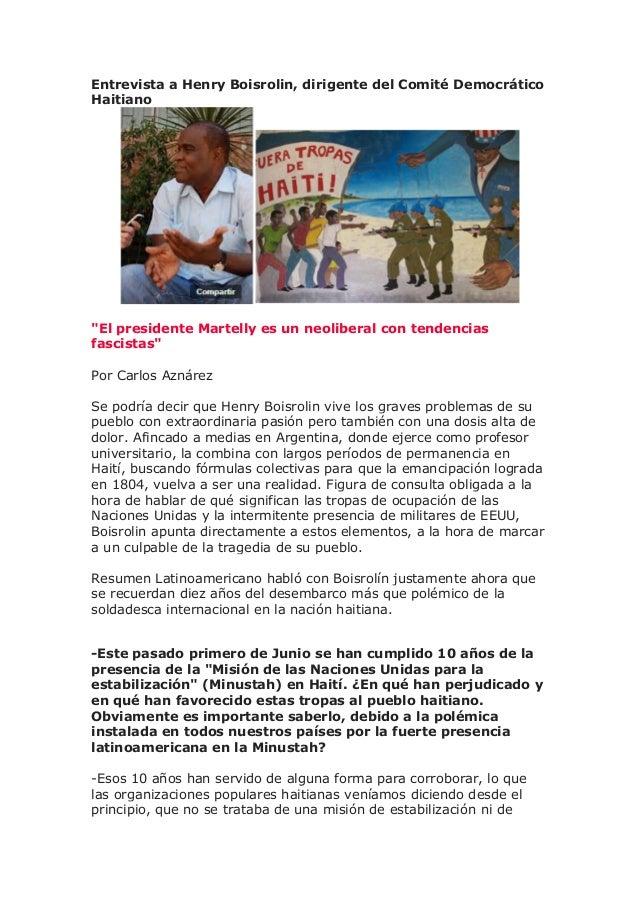 """Entrevista a Henry Boisrolin, dirigente del Comité Democrático Haitiano """"El presidente Martelly es un neoliberal con tende..."""