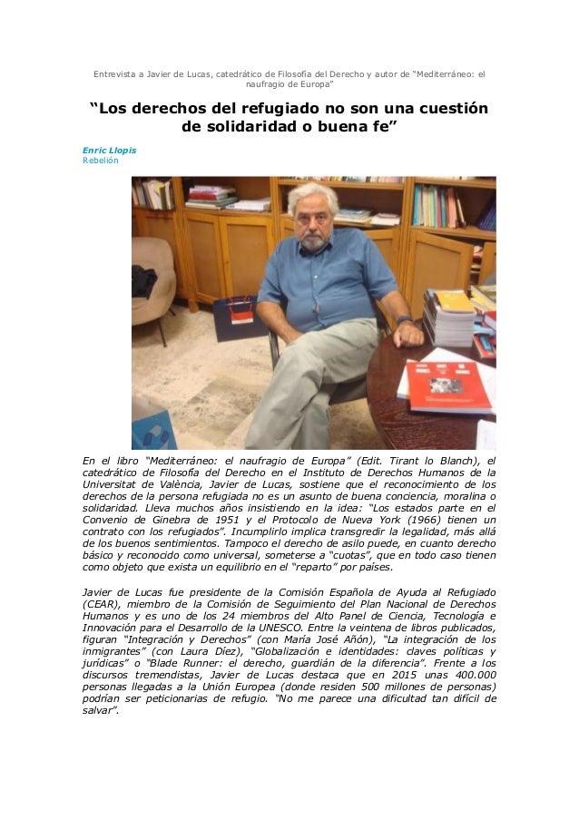 """Entrevista a Javier de Lucas, catedrático de Filosofía del Derecho y autor de """"Mediterráneo: el naufragio de Europa"""" """"Los ..."""