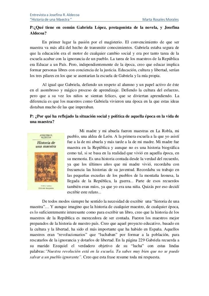 "Entrevista a Josefina R. Aldecoa""Historia de una Maestra ""                                          Marta Rosales MoralesP..."