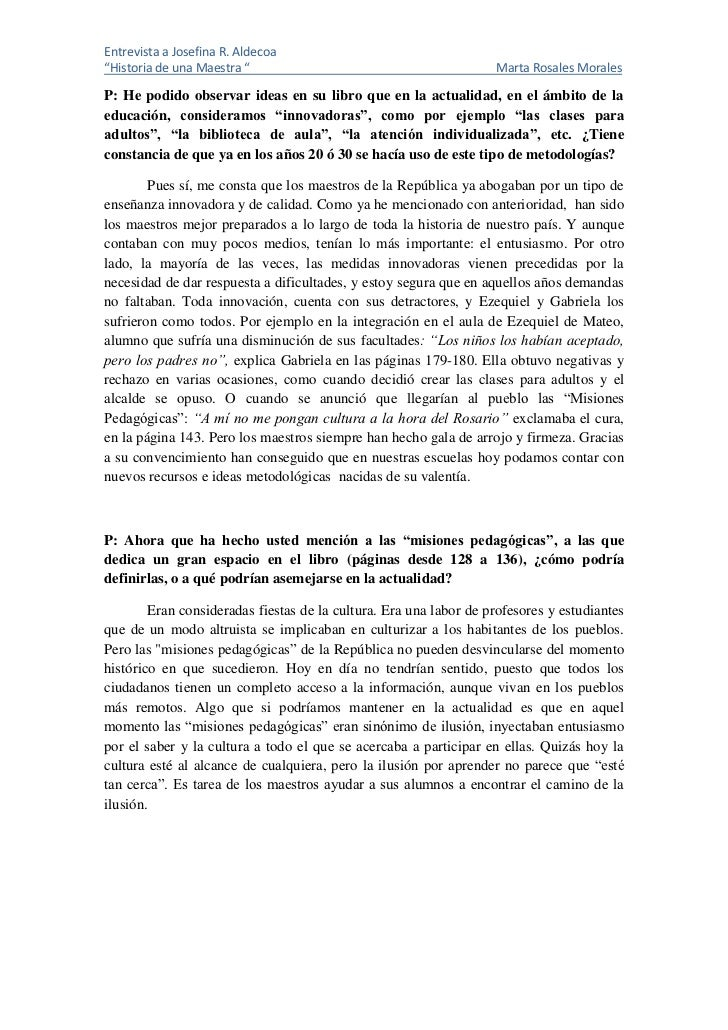 "Entrevista a Josefina R. Aldecoa""Historia de una Maestra ""                                         Marta Rosales MoralesP:..."