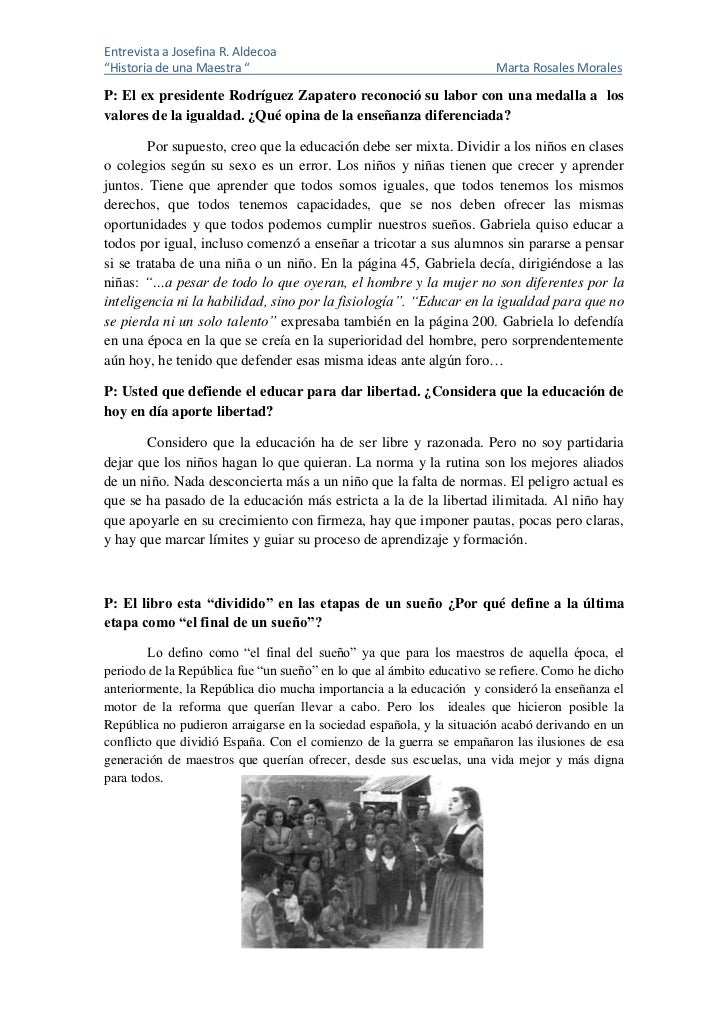 "Entrevista a Josefina R. Aldecoa""Historia de una Maestra ""                                            Marta Rosales Morale..."