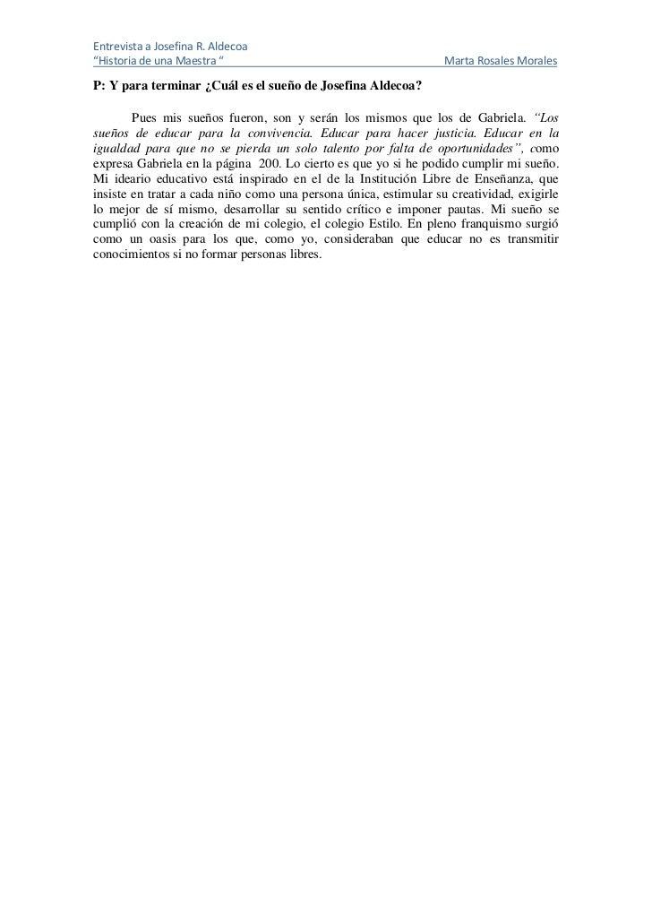 "Entrevista a Josefina R. Aldecoa""Historia de una Maestra ""                                        Marta Rosales MoralesP: ..."