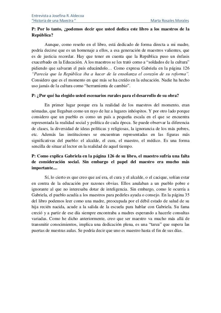"Entrevista a Josefina R. Aldecoa""Historia de una Maestra ""                                             Marta Rosales Moral..."