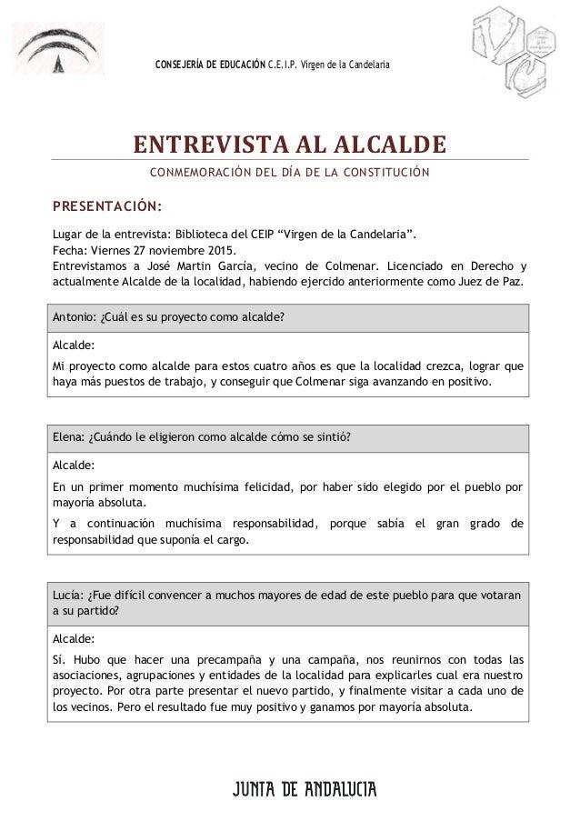 CONSEJERÍA DE EDUCACIÓN C.E.I.P. Virgen de la Candelaria ENTREVISTA AL ALCALDE CONMEMORACIÓN DEL DÍA DE LA CONSTITUCIÓN PR...