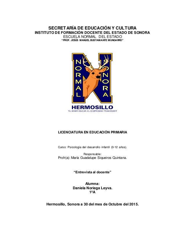 """SECRETARÍA DE EDUCACIÓN Y CULTURA INSTITUTO DE FORMACIÓN DOCENTE DEL ESTADO DE SONORA ESCUELA NORMAL DEL ESTADO """"PROF. JES..."""