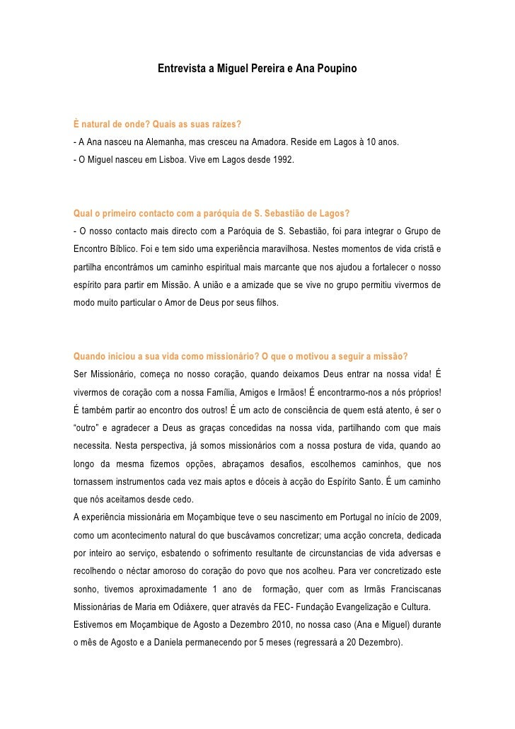 Entrevista a Miguel Pereira e Ana PoupinoÈ natural de onde? Quais as suas raízes?- A Ana nasceu na Alemanha, mas cresceu n...