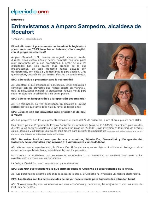 Entrevistas Entrevistamos a Amparo Sampedro, alcaldesa de Rocafort 19/12/2014 | elperiodic.com Elperiodic.com: A ...