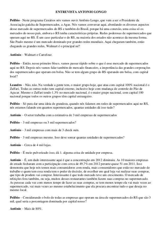 ENTREVISTA ANTONIO LONGO Polibio - Neste programa Cenários nós vamos ouvir Antônio Longo, que vem a ser o Presidente da As...