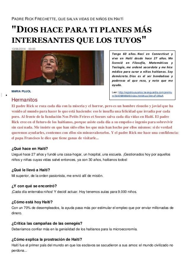 """PADRE RICK FRECHETTE, QUE SALVA VIDAS DE NIÑOS EN HAITÍ """"DIOS HACE PARA TI PLANES MÁS INTERESANTES QUE LOS TUYOS"""" 13/06/20..."""