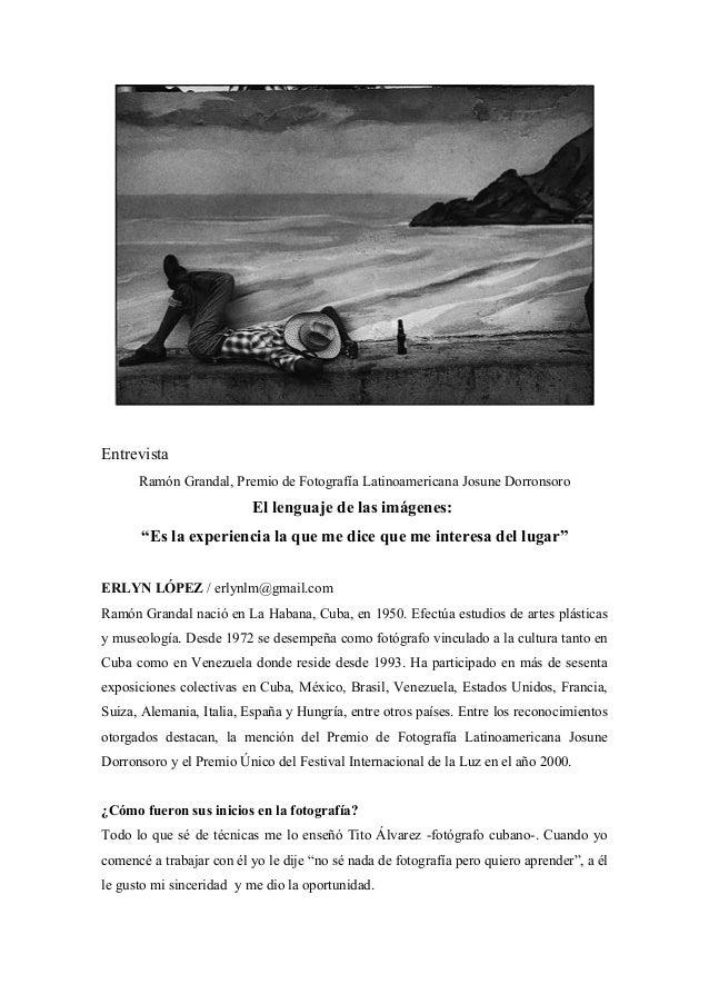 """Entrevista Ramón Grandal, Premio de Fotografía Latinoamericana Josune Dorronsoro El lenguaje de las imágenes: """"Es la exper..."""