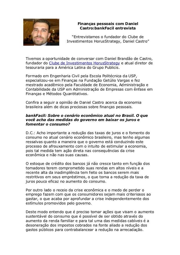 """Finanças pessoais com Daniel                            Castro:bankFacil entrevista                        """"Entrevistamos ..."""