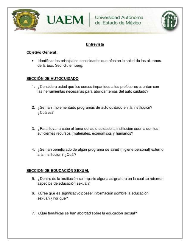Entrevista Objetivo General:   Identificar las principales necesidades que afectan la salud de los alumnos de la Esc. Sec...