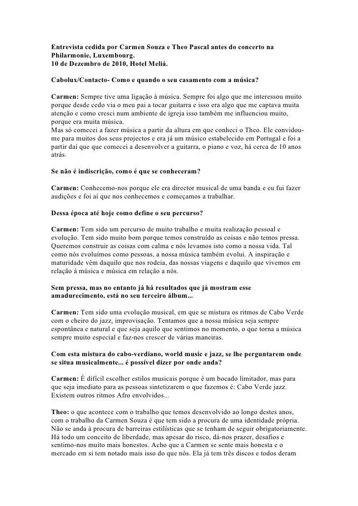Entrevista cedida por Carmen Souza e Theo Pascal antes do concerto naPhilarmonie, Luxembourg.10 de Dezembro de 2010, Hotel...