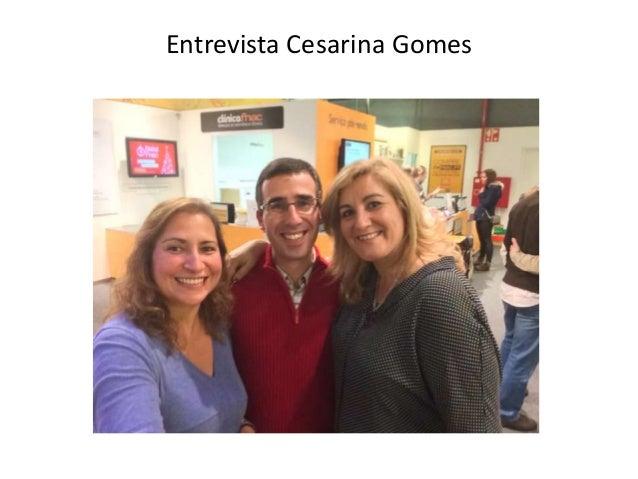 Entrevista Cesarina Gomes