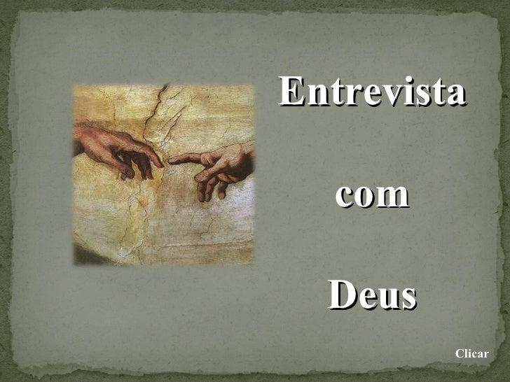 Entrevista com Deus Clicar