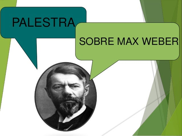 PALESTRA  SOBRE MAX WEBER