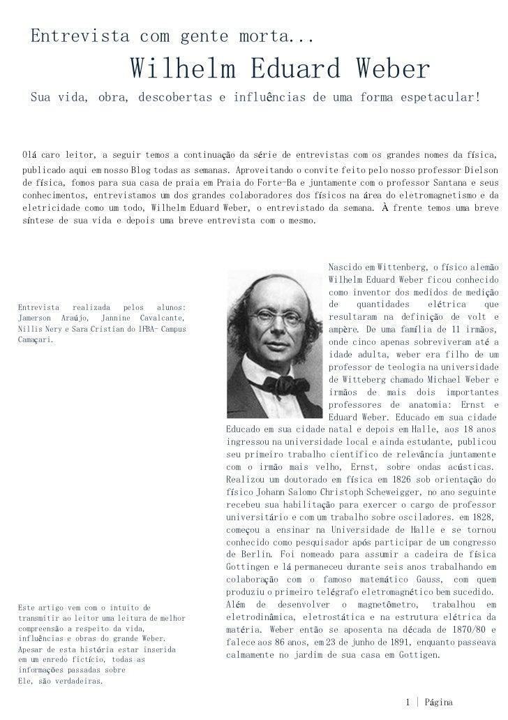 Entrevista com gente morta...                            Wilhelm Eduard Weber   Sua vida, obra, descobertas e influências ...