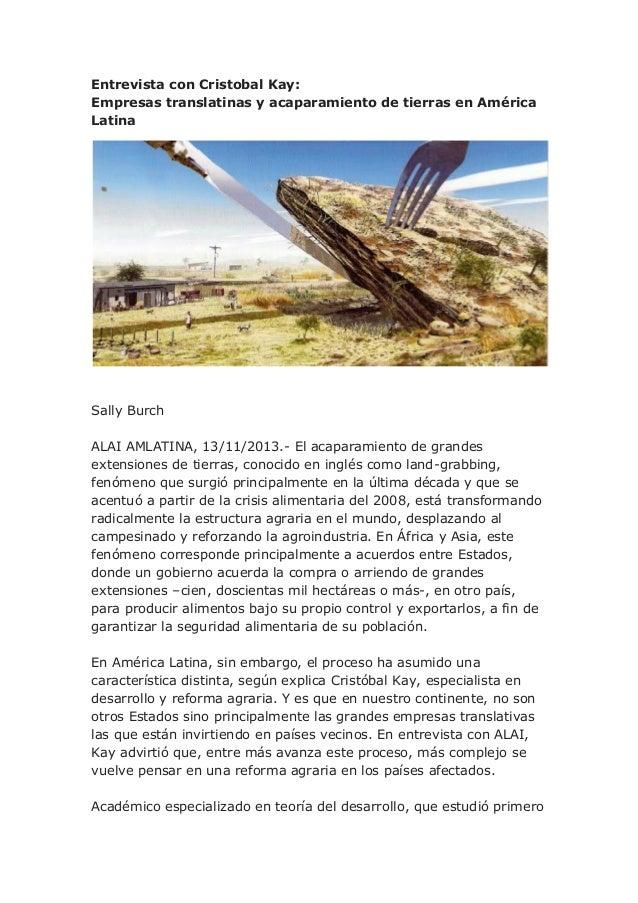 Entrevista con Cristobal Kay: Empresas translatinas y acaparamiento de tierras en América Latina  Sally Burch ALAI AMLATIN...