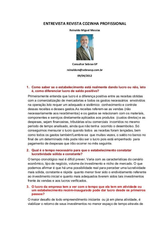 ENTREVISTA REVISTA COZINHA PROFISSIONAL                            Reinaldo Miguel Messias                              Co...