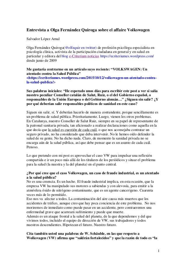 1 Entrevista a Olga Fernández Quiroga sobre el affaire Volkswagen Salvador López Arnal Olga Fernández Quiroga(@olfequir en...