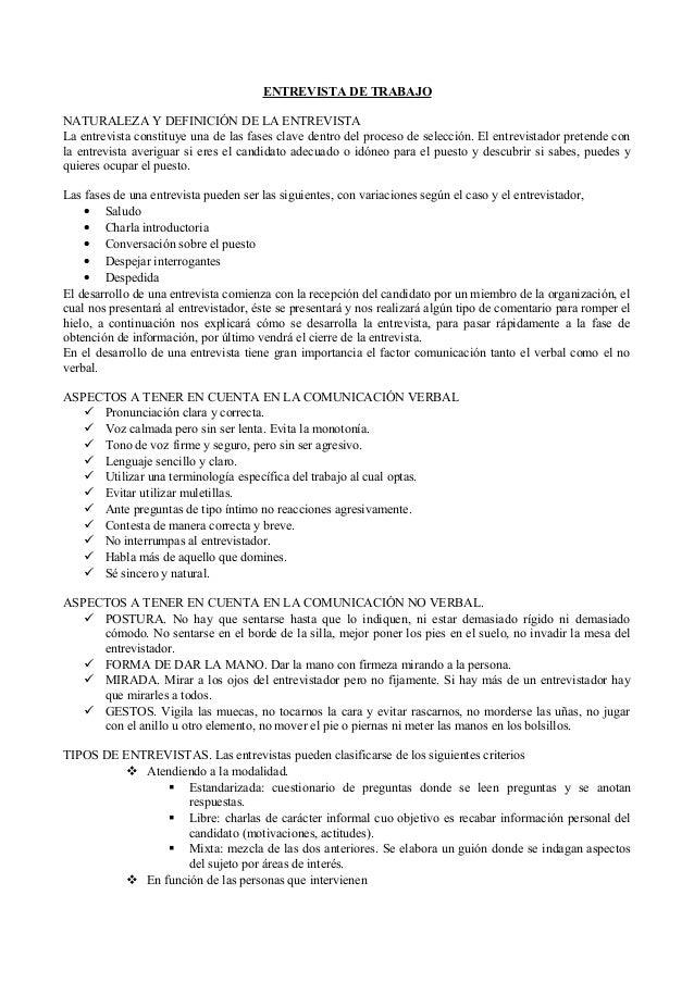 ENTREVISTA DE TRABAJO NATURALEZA Y DEFINICIÓN DE LA ENTREVISTA La entrevista constituye una de las fases clave dentro del ...